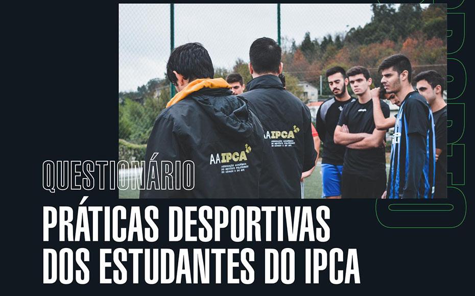 Questionário sobre práticas desportivas dos estudantes do IPCA